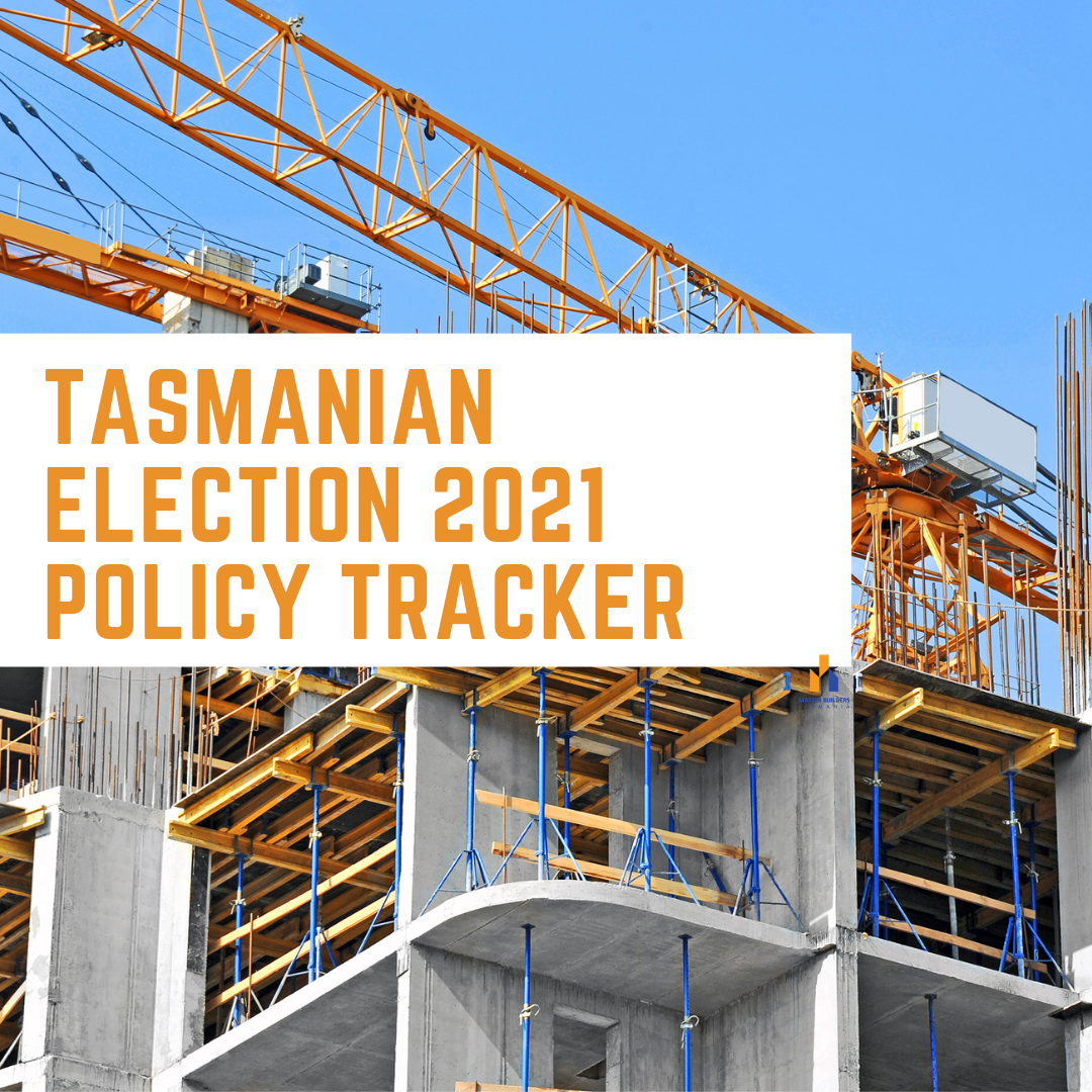 MASTER BUILDERS' ELECTION POLICY TRACKER – FINAL